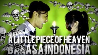 AVENGED SEVENFOLD - A Little Piece Of Heaven (versi Bahasa Indonesia) THoC