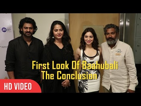 Baahubali 2 – The Conclusion First Look | 18th Jio Mami | Prabhas, S.S.Rajamouli, Anushka Shetty