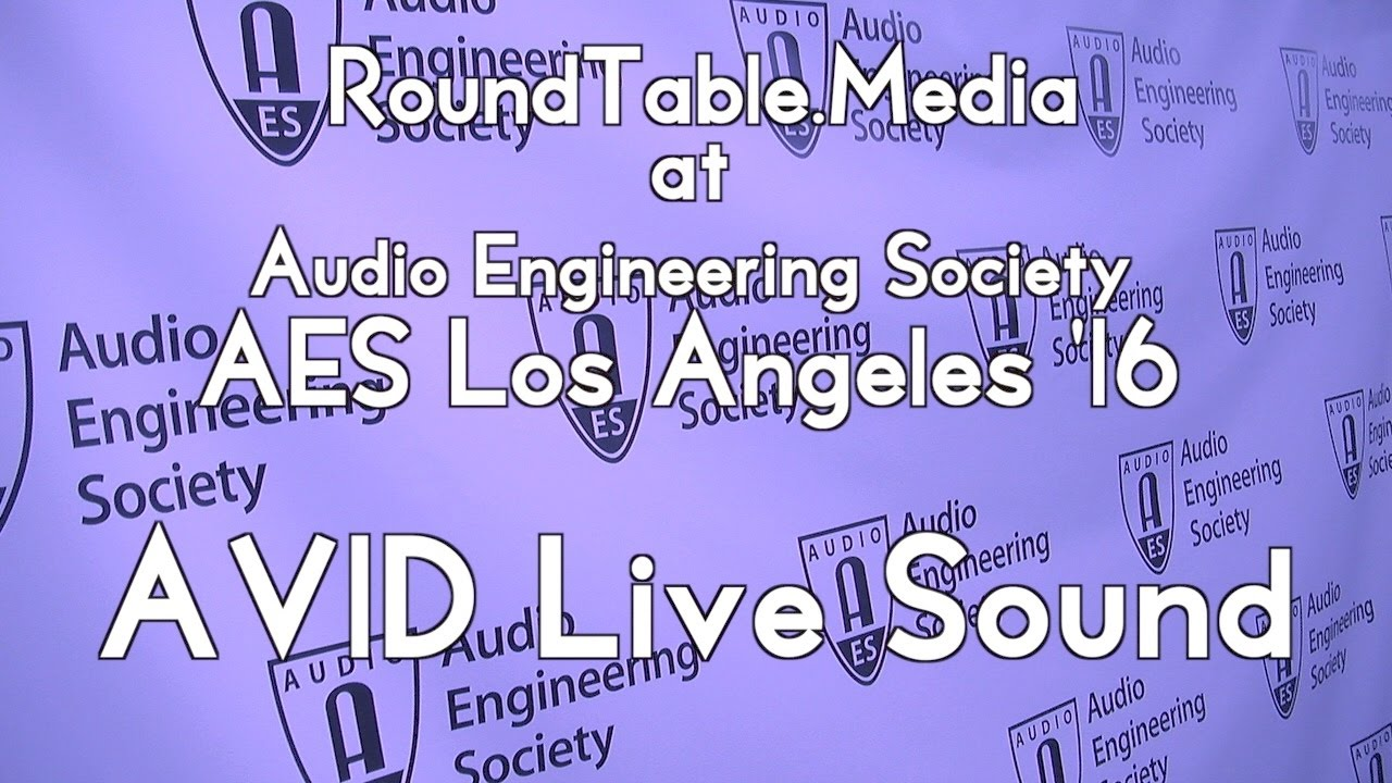 AES '16 AVID Technologies LIVE Audio