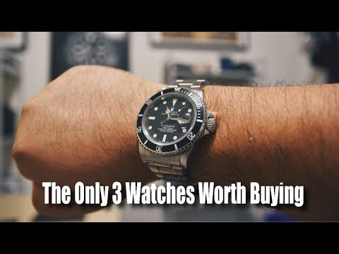 The Only 3 Watches Worth Buying