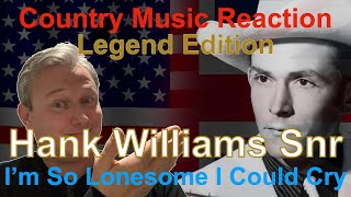 🇬🇧 British Reaction to Hank Williams Snr - I'm So Lonesome I Could Cry | A FAMILY DYNASTY!! 🇬🇧