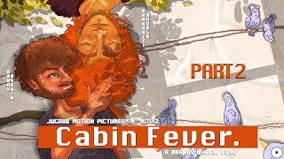 "Ritviz x Jugaad Motion Pictures: Pranav Bhasin's ""Cabin Fever"" (Part 2)"