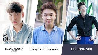 Cắt tạo kiểu Side Part | Phong cách Lee Jong Suk | Hoàng Anh