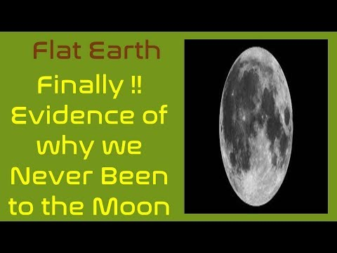 Flat Earth: Finally!! Evidence Of Why We Never Been To The Moon!!