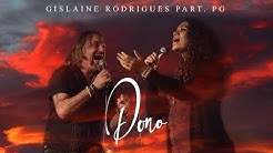 Dono | Gislaine Rodrigues Feat. PG