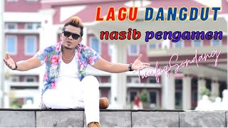 Download lagu dangdut Nasib Pengamen taufiq sondang MP3