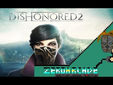 Dishonored 2 - Analisis & Review