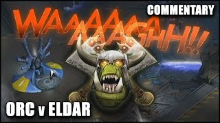 Dawn of War 3: WAAAARGH! - Ork vs Eldar 1v1 Gameplay Commentary (Open Beta)
