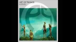 Art of Trance - Humans (Perfect Stranger remix)