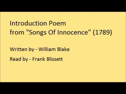 Introduction Poem to 'Songs Of Innocence', by William Blake