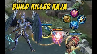Build Killer Kaja Pro Player Dengan Damage Super Sakit Dapat MVP KDA 09-01-18