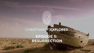 Christianity Explored Episode 5 | Resurrection