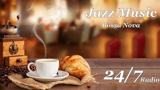 Jazz Music & Bossa Nova Music Radio - 24/7 Instrumental music for relax,work,studying concentration