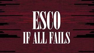 EscoBestDro - If All Fails