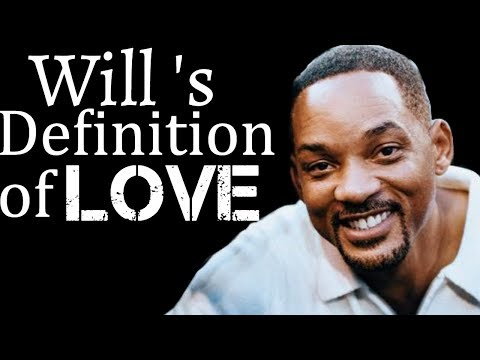 Will Smith's Definition Of Love - SPEECH