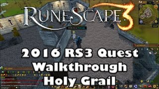 RS3 Quest Guide - Holy Grail - 2017(Up to Date!)