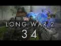 XCOM 2 LONG WAR 2 #34 ADVENT BASE ASSAULT - Gameplay / Let's Play