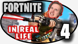 Fortnite In Real Life 4!