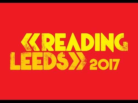 15 artists you have to see at Reading and Leeds festival 2017
