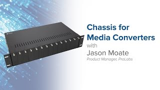 Chassis for Media Converters