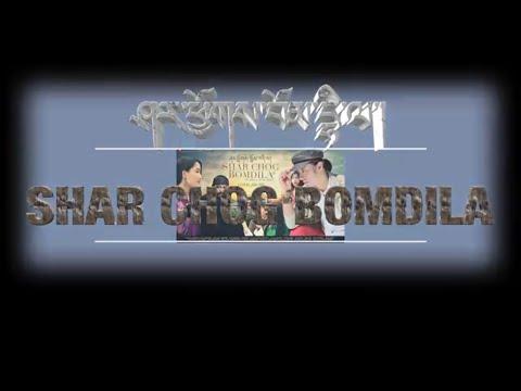 Bhutanese film Shar Chog Bomdila.Shot in Arunachal pradesh.