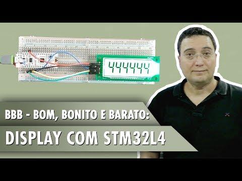 BBB - Bom, Bonito e Barato: Display com STM32L4