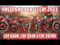 VIDEO - PREÇOS NO BRASIL DAS NOVAS HONDA CRF 2021 (CRF 450R, CRF 250R e CRF 250RX )