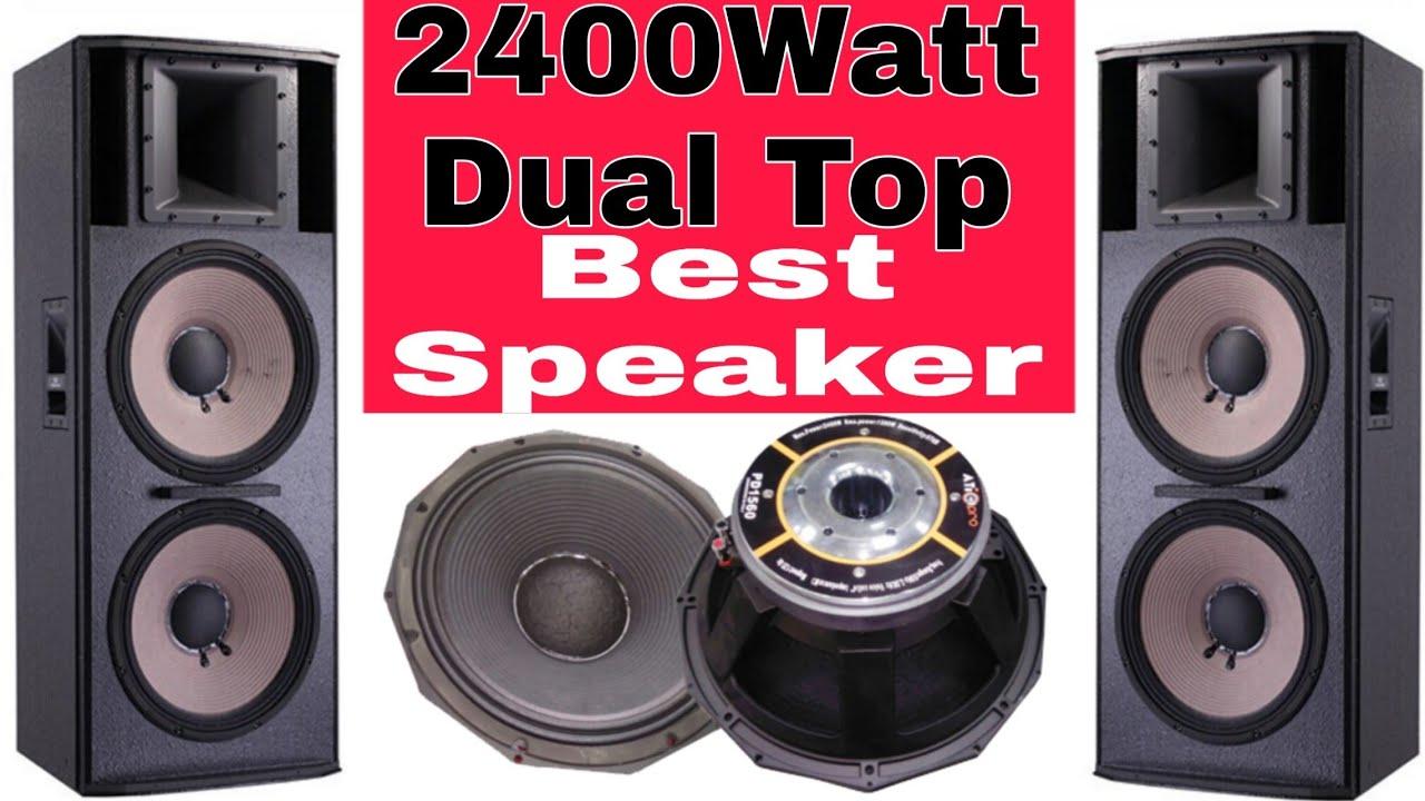 Repeat BEST SPEAKER FOR DUAL 2400 WATT TOP IN HINDI FULL TESTING