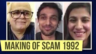 Making of Scam 1992 | Pratik Gandhi, Shreya Dhanwanthary, Hansal Mehta interview | Rajeev Masand