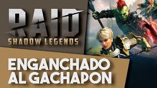 RAID: SHADOW LEGENDS | Le estamos dando caña a los GACHA!
