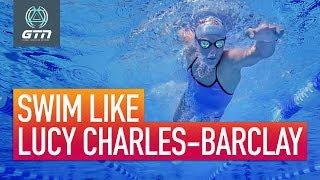 Swim Like Lucy Charles-Barclay | Swimming Technique Analysis