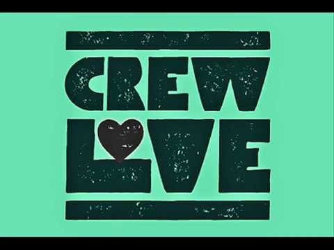 A hundred years of Crew Love - Mixtape