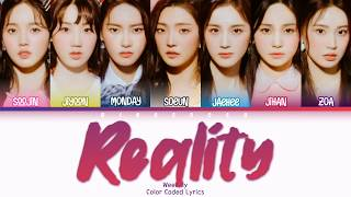 Weeekly (위클리) - Reality Lyrics (Han/Rom/Eng/Color Coded/Lyrics/가사) | bingsoosh