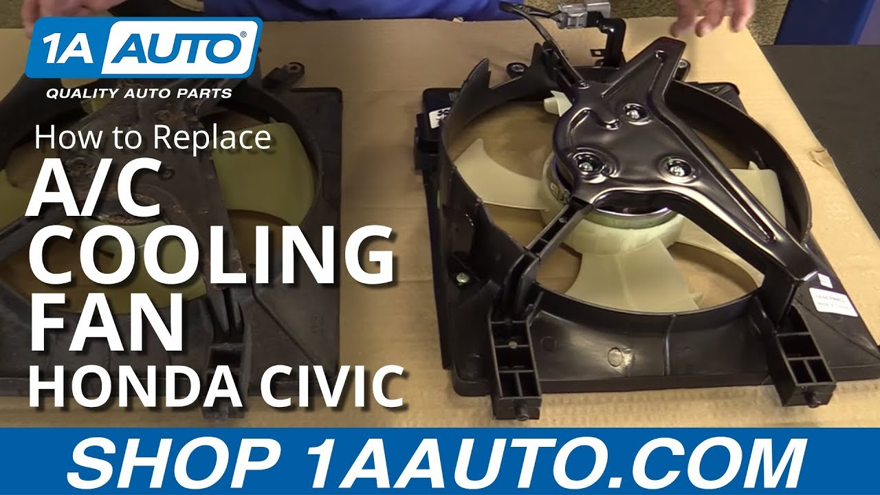 how to install replace a c cooling fan 2001 2005 honda civic [ 1280 x 720 Pixel ]