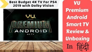 Vu Premium Android Ultra HD 4K LED Smart TV | Review & Unboxing