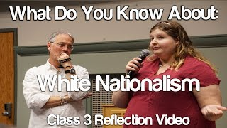 """What Do You Know About: White Nationalism"" #Soc119"
