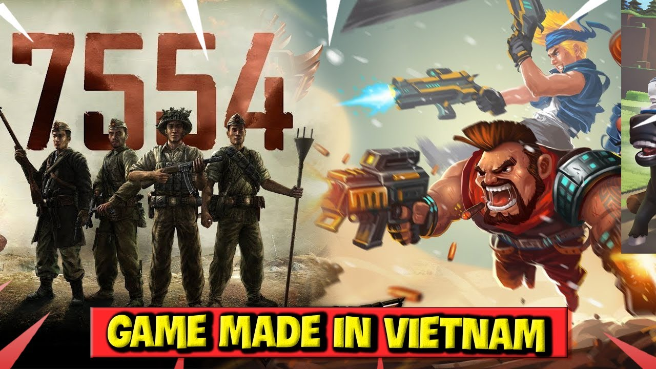 Những Tựa Game MADE IN VIETNAM Vang Danh Trên Thế Giới
