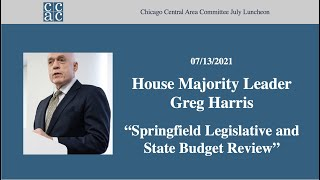 """CCAC July Meeting, """"Springfield Legislative and State Budget Review"""""""