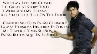 Enrique Iglesias - Why Not Me English and Spanish Lyrics HD