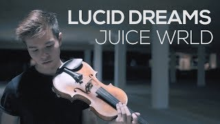 "Classical Violinist KILLS ""Lucid Dreams"" by Juice Wrld 