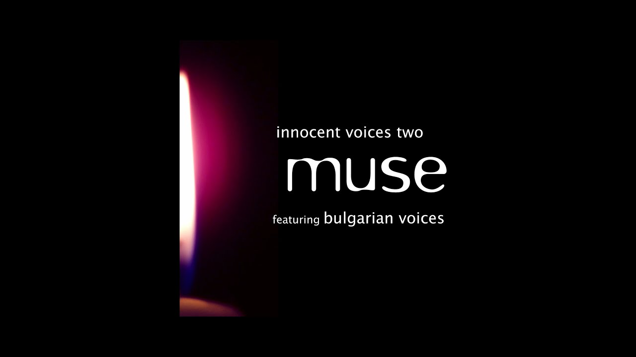 Muse - Innocent Voices Two