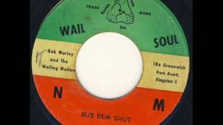 Bob Marley and The Wailers - Bus Dem Shut.wmv