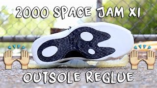 2000 SPACE JAM XI OUTSOLE REGLUE! | xChaseMaccini