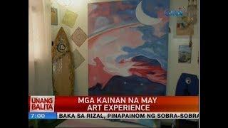 UB: Mga kainan na may art experience