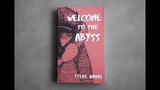 Book trailer: Welcome to the Abyss