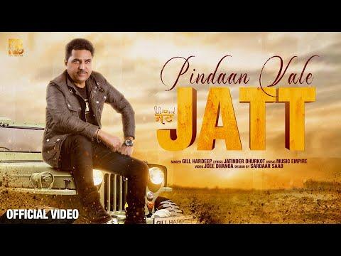 Pindaan Vale Jatt (Full Video) Gill Hardeep | Jatinder Dhurkot | Music Empire | Punjabi Songs 2019
