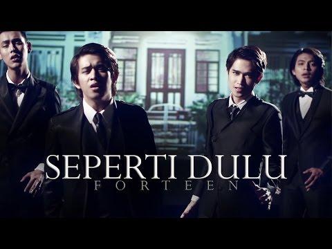 Seperti Dulu - FORTEEN (Official MV)