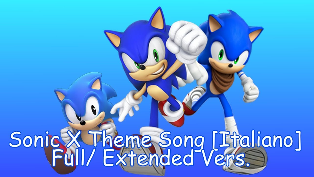 Sonic~ Sonic X Theme Song [Italiano] (Lyrics) (Requested TheBlueSorcerer101)