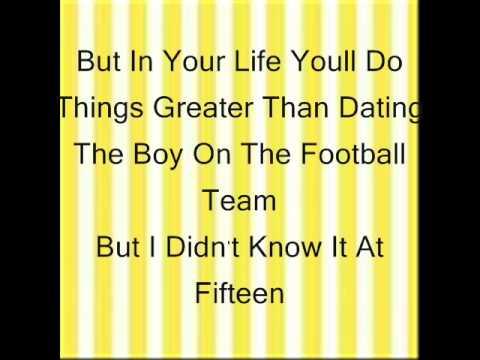 Fifteen-Taylor Swift (with lyrics)