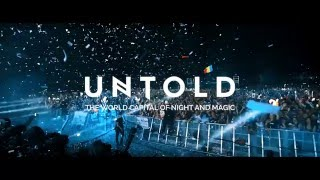 UNTOLD 2016 - The World Capital of Night and Magic